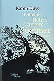 Fräulein Nettes kurzer Sommer: Roman