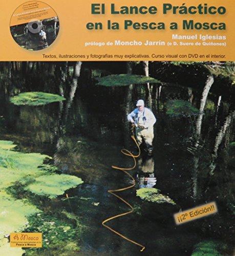 El lance practico en la pesca a mosca por Manuel Iglesias Angulo
