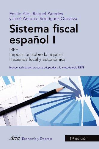 Sistema fiscal español I (Ariel Economia Y Empresa) por Emilio Albi