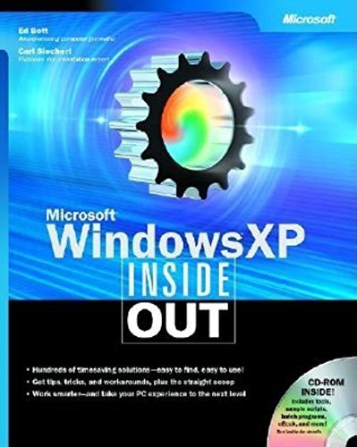 Microsoft Windows XP Inside Out (CPG-Inside Out) Bk&CD-Rom edition by Bott, Ed, Siechert, Carl, Stinson, Craig (2001) Paperback