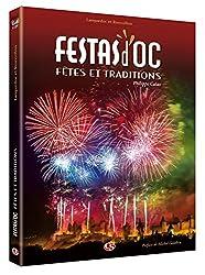 Festas d'OC Fêtes et Traditions Languedoc et Roussillon