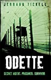 Odette (True Stories from World War II)