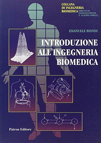 Zoom IMG-2 introduzione all ingegneria biomedica