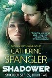 Shadower - A Science Fiction Romance (Shielder series Book 2)