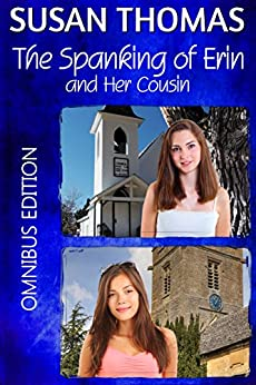 The Spanking of Erin and Her Cousin (English Edition) di [Thomas, Susan]