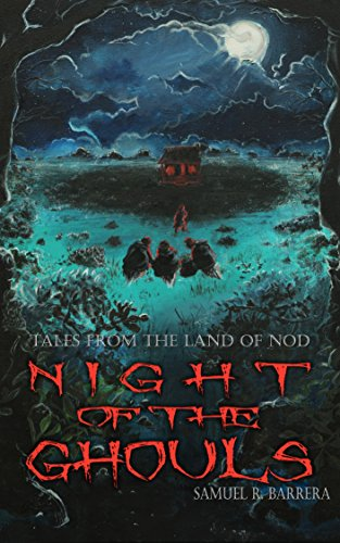 The Night of the Ghouls (Tales from the Land of Nod) (English Edition) (Punch Halloween Kinder)