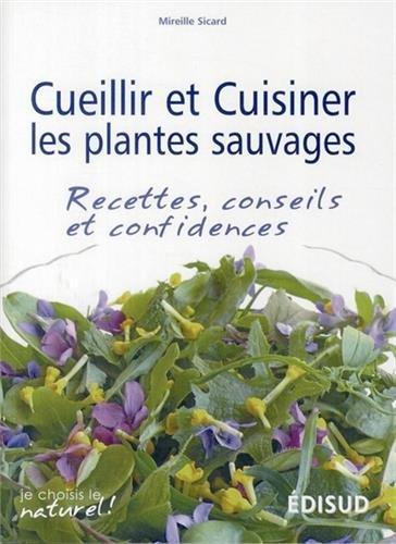 Cueillir et cuisiner les plantes sauvages recettes - Comment cuisiner les asperges sauvages ...