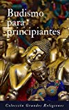 Budismo para principiantes: Introducción al budismo