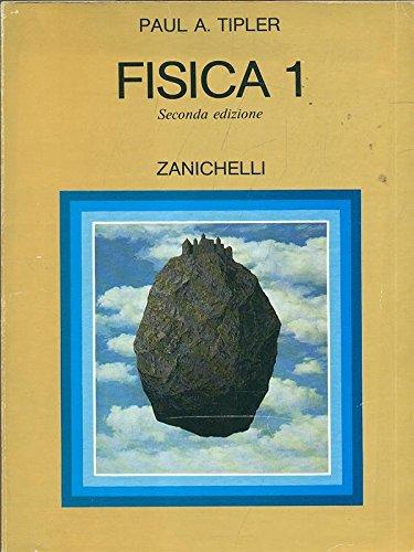 Fisica 1 (Collana di fisica. Testi e manuali)