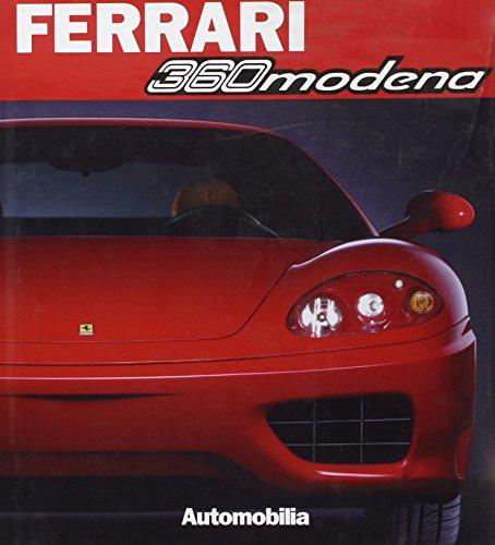 Ferrari 360 Modena. Edition français-anglais-italien