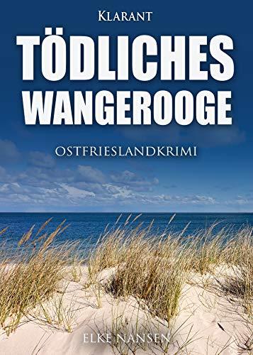 Tödliches Wangerooge. Ostfrieslandkrimi (Faber und Waatstedt ermitteln 7): Alle Infos bei Amazon
