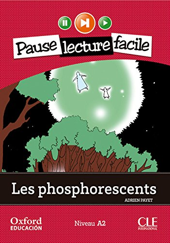 Portada del libro Les Phosphorescents. Pack (Lecture + CD-Audio) (Mise En Scène) - 9782090314243