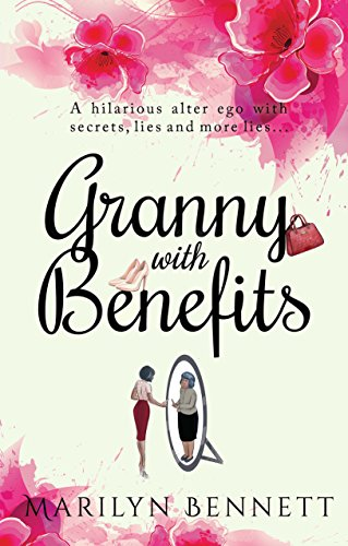 Granny with Benefits by [Bennett, Marilyn]
