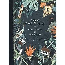 Cien años de soledad: Ed. Conmemorativa Ilustrada 50 Aniversario (Literatura Random House, Band 101101)
