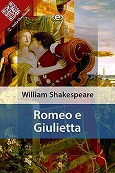 Romeo e Giulietta (Liber Liber) di [Shakespeare, William]
