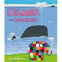 L'Elmer i les balenes (L'Elmer. Àlbum il·lustrat)