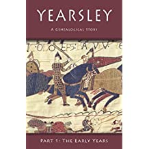 Yearsley: A Genealogical Story: Part 1: The Early Years