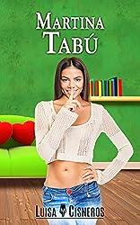 Martina Tabú (novelas románticas en español nº 3)