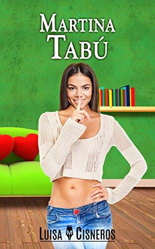 Martina Tabú (novelas románticas en español nº 3) por Luisa M. Cisneros