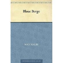 Blaue Berge (German Edition)