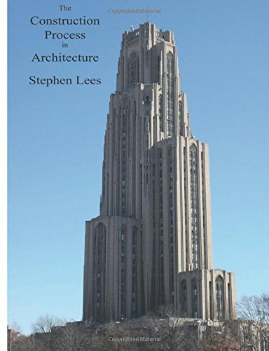 The Construction Process in Architecture: Lectures on the Seven Orders of Construction by Stephen Lees (2015-06-03) par Stephen Lees