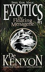 Exotics #1: The Floating Menagerie: Volume 1 (The Exotics)