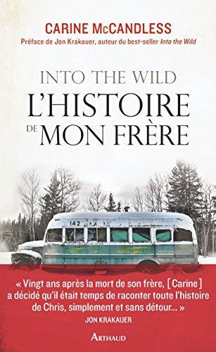 Into the wild. L'histoire de mon frère (LA TRAVERSEE DE)