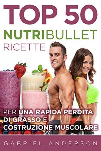 ricette nutritillet facili perdita di peso