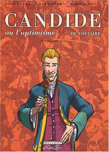 Candide ou l'optimisme de Voltaire, Tome 1 :
