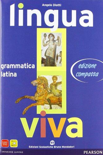 Lingua viva. Grammatica Latina + Lezioni 1. Con espansione online