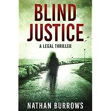 Blind Justice: A legal thriller