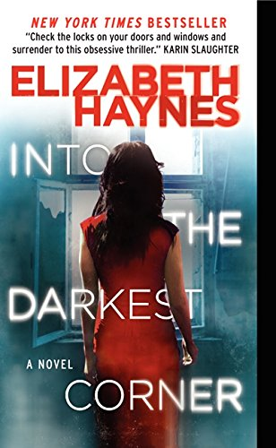 Into the Darkest Corner: A Novel por Elizabeth Haynes