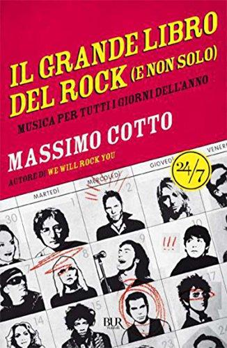 il grande libro del rock (e non solo): Musica per tutti i giorni dell'anno