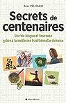 Secrets de centenaires par Pélissier