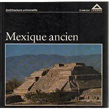 Mexique ancien (Architecture universelle)