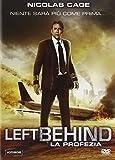 Left Behind - La Profezia [Italia] [DVD]
