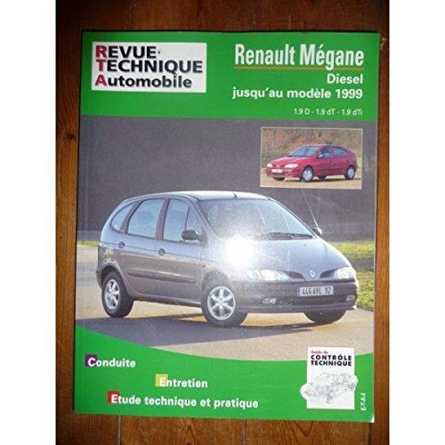 RRTA0587.3 - REVUE TECHNIQUE AUTOMOBILE RENAULT MEGANE Diesel jusqu'au modèle 1999 1.9l D, 1.9l Turbo-Diesel, 1.9l dTi