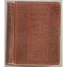 Oral and Written English, Book Two