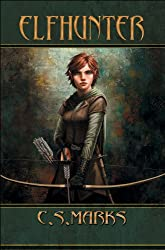Elfhunter (Tales of Alterra, the World that Is.#1) (Elfhunter Trilogy)
