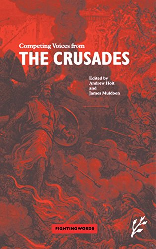 Competing Voices from the Crusades: Fighting Words por James Muldoon