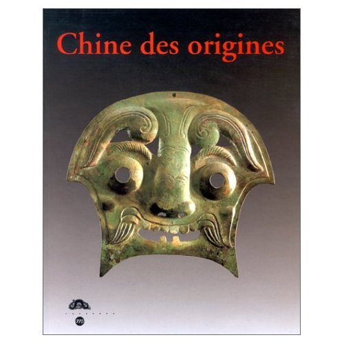 Chine des origines : Hommage à Lionel Jacob, Cata...