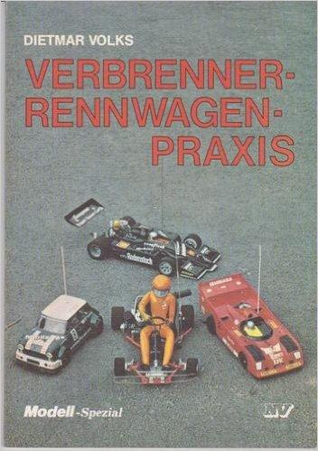 Verbrenner-Rennwagen-Praxis (Modell-Spezial)