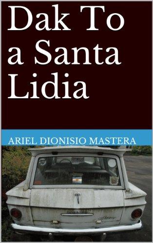 Dak To a Santa Lidia por Ariel Dionisio Mastera