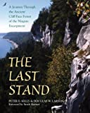 The Last Stand: A Journey Through the Ancient Cliff-Face Forest of the Niagara Escarpment (English Edition)
