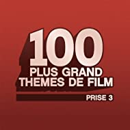 100 Plus Grand Themes de Film - Prise 3