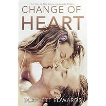 Change of Heart by Scarlett Edwards (2013-05-29)