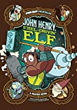 John Henry, Steel-Drivin' Elf: A Graphic Novel (Far Out Folktales)