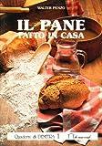 eBook Gratis da Scaricare Il pane fatto in casa Ingredienti del pane Materiali Utensili Impasto Lievito Cottura Ricette (PDF,EPUB,MOBI) Online Italiano