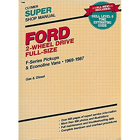 Ford 2- & 4-Wheel Drive Mid-size Super Shop Manual, Ranger & Bronco II 1983-1989