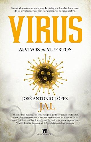 Virus Ni vivos ni muertos (Divulgación Científica)